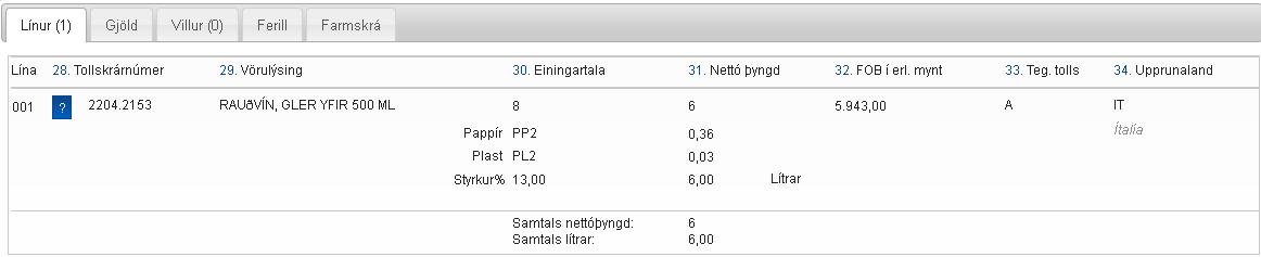 Skjáskot af síðu með upplýsingum um tollskýrslu; Línur, Gjöld o.fl.